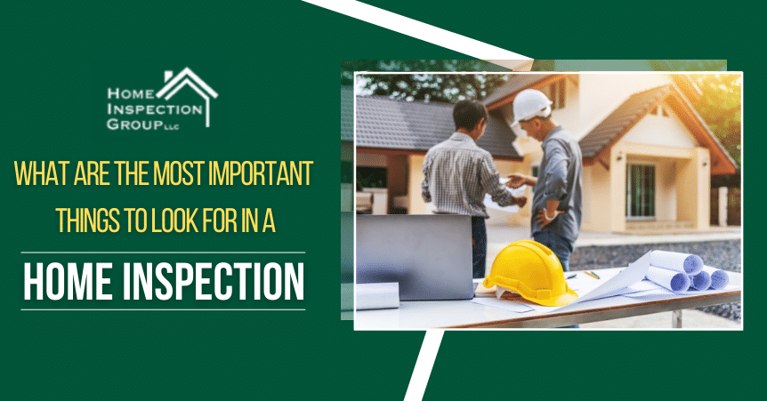Most Important Things To Look For In A Home Inspection